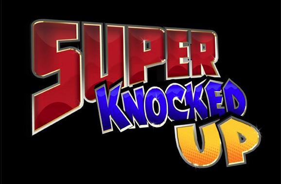 Super Knocked Up