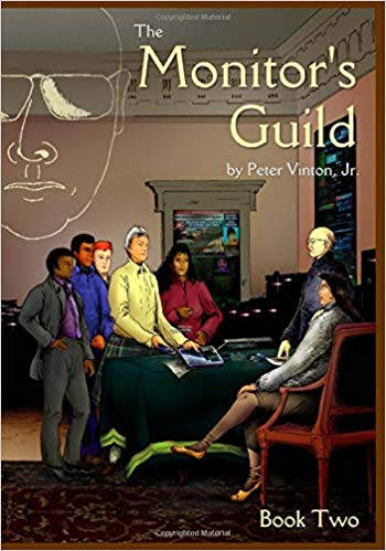 The Monitor's Guild Book Two