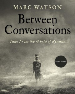 Between Conversations