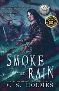 Smoke and Rain