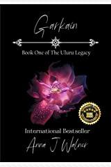 Garkain Book One of the Uluru Legacy
